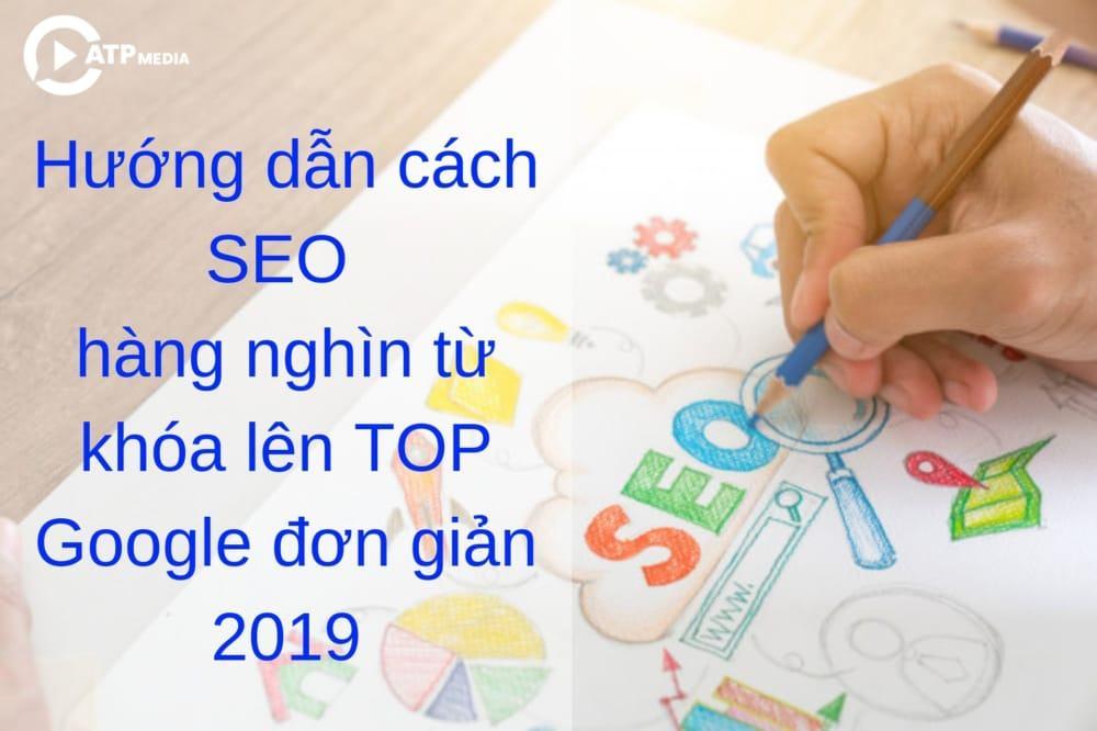 Cach Seo Hang Nghin Tu Khoa Len Top Google 2019 (2)