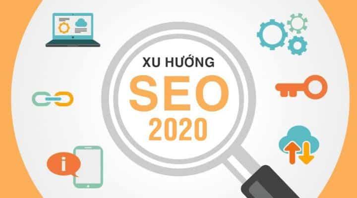 Xu hướng SEO 2020 - 2021