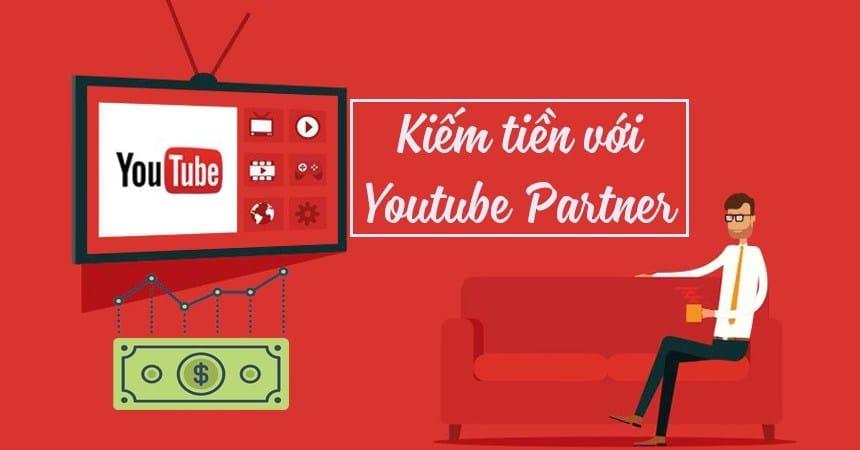 Cách đăng ký Youtube Partner chi tiết và mới nhất