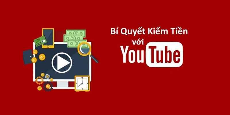 Ai có thể kiếm tiền trên youtube