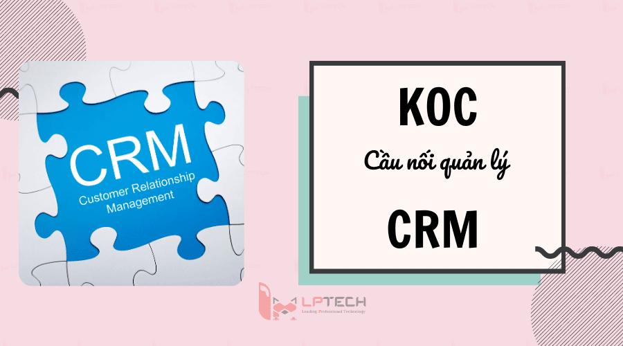 KOC- cầu nối quản lý quan hệ khách hàng và KOL