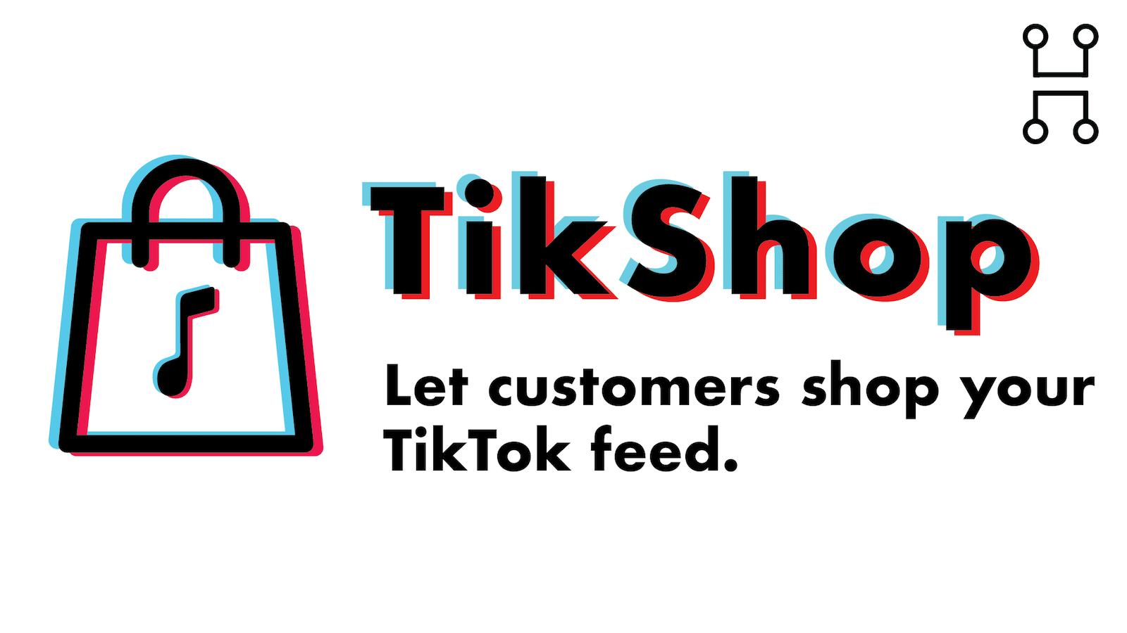 Tikshop là gì? Lợi ích và tính năng của Tikshop